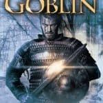 Goblin: Tower of Gates Book One