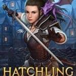 Hatchling: Wyvernette Book 1