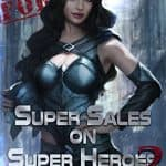 Super Sales on Super Heroes 2