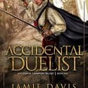 Accidental Duelist: Accidental Champion Book 1
